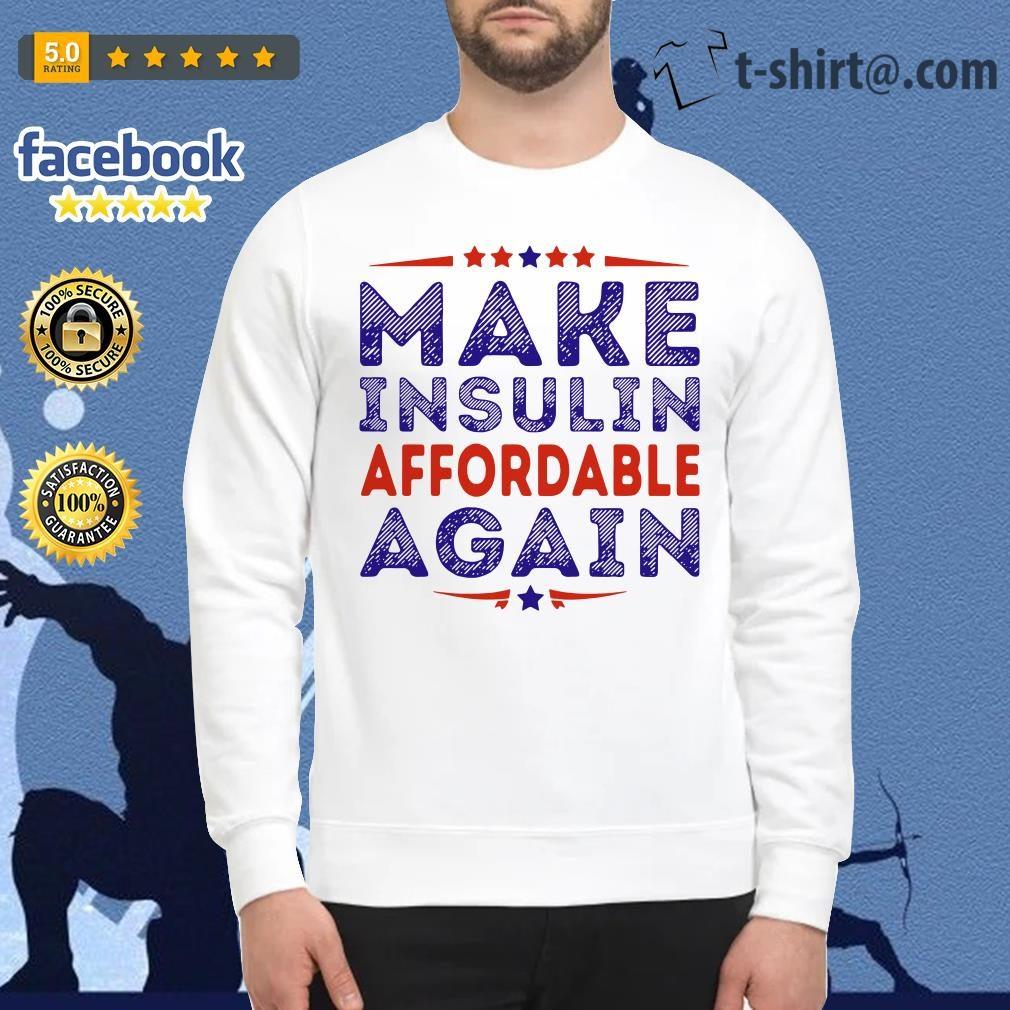 Make insulin affordable again Sweater