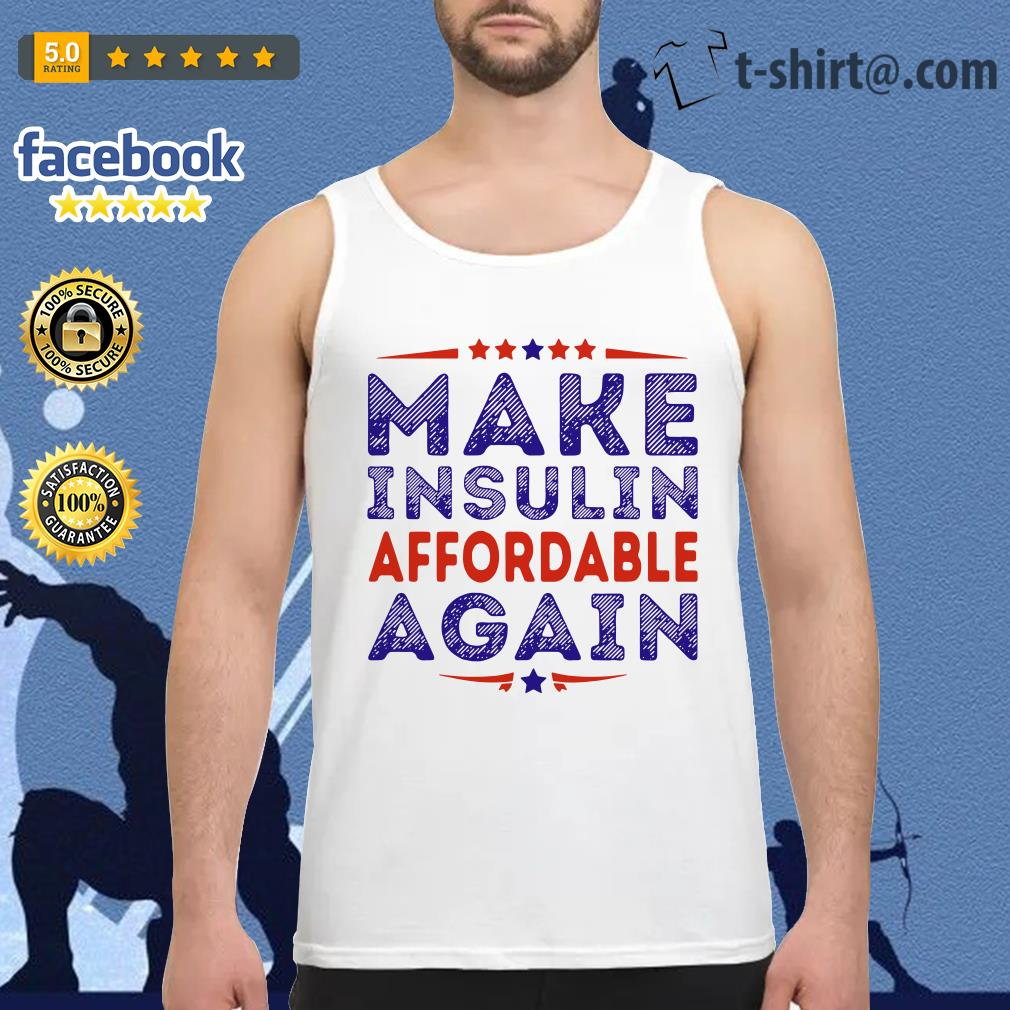 Make insulin affordable again Tank top