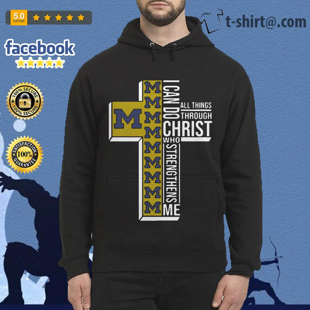 Michigan Wolverines I can do all things through Christ who strengthens me Hoodie