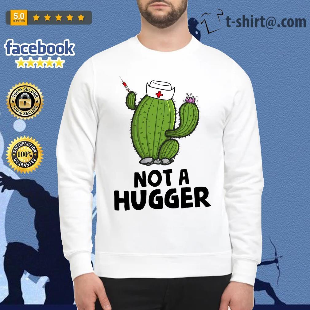 Nurse cactus not a hugger Sweater