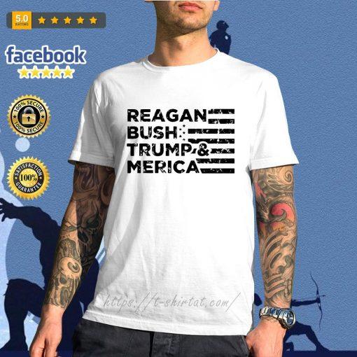Reagan Bush Trump and Merica Veteran shirt