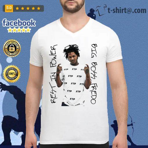Rip Fredo Santana best in power big boss Fredo V-neck t-shirt