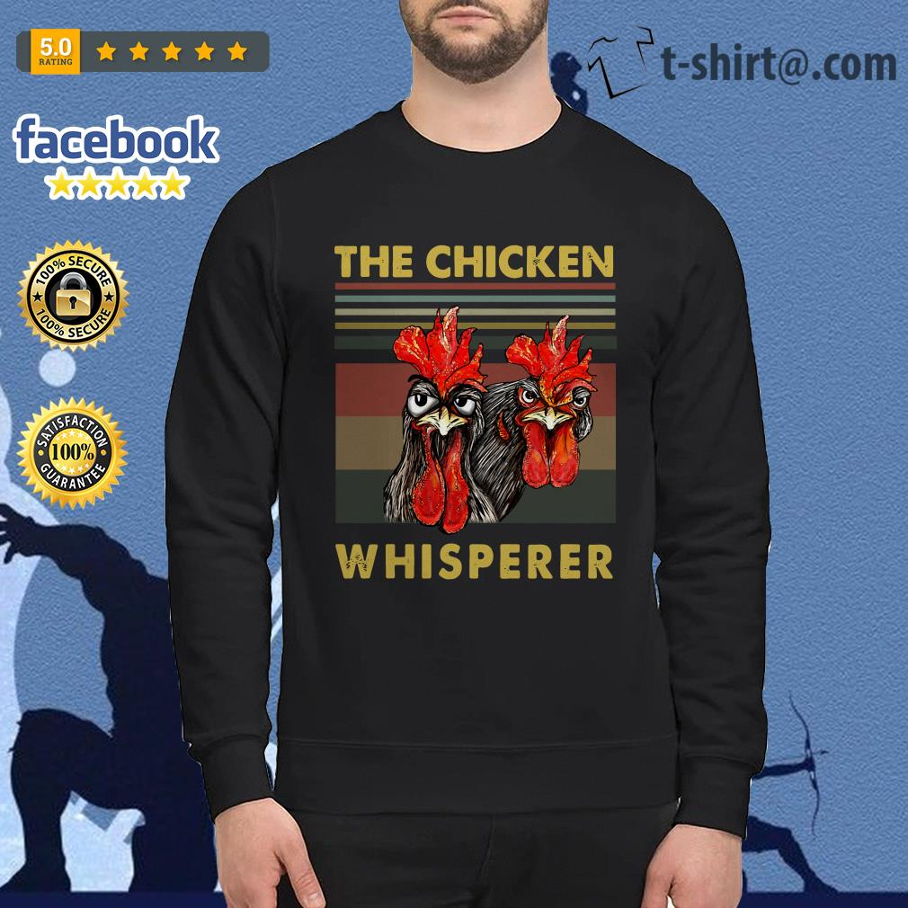 Rooster chicken the chicken whisperer Sweater
