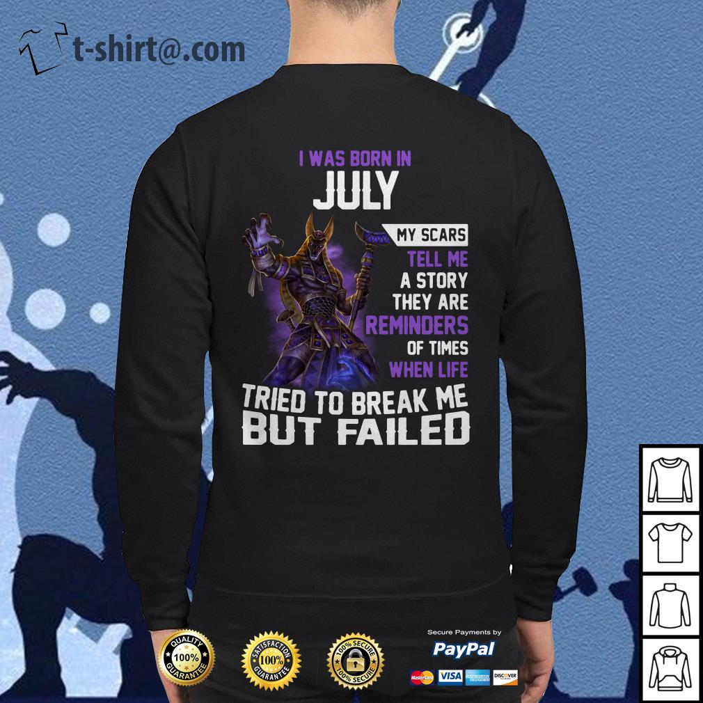 Smite Anubis I was born in July my scars tell me a story they are reminders Sweater