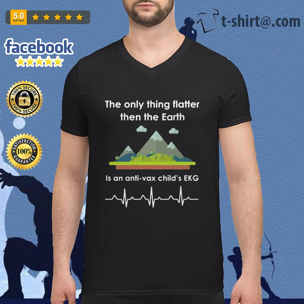 The only thing flatter then the Earth is an anti-vax child's EKG V-neck t-shirt