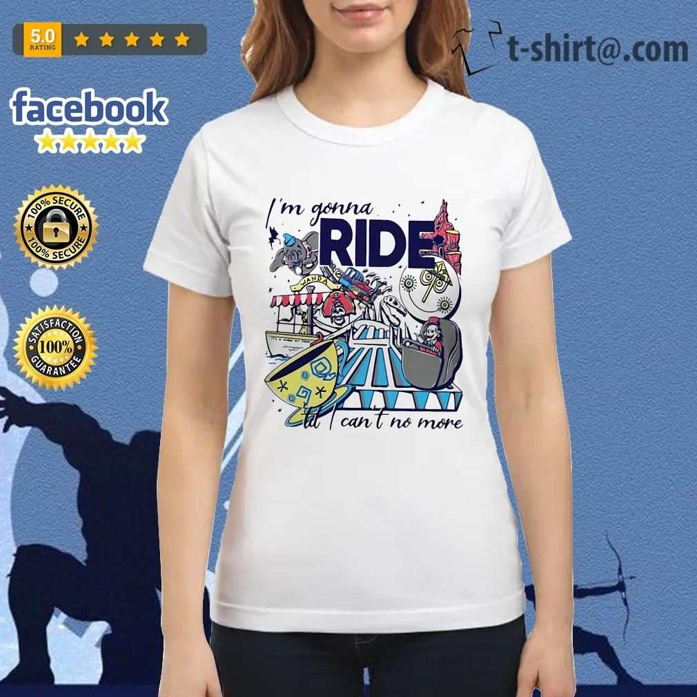 Theme Park Rider I'm gonna ride til I can't no more Ladies Tee