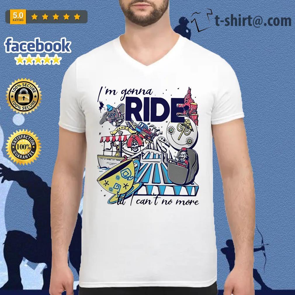 Theme Park Rider I'm gonna ride til I can't no more V-neck T-shirt
