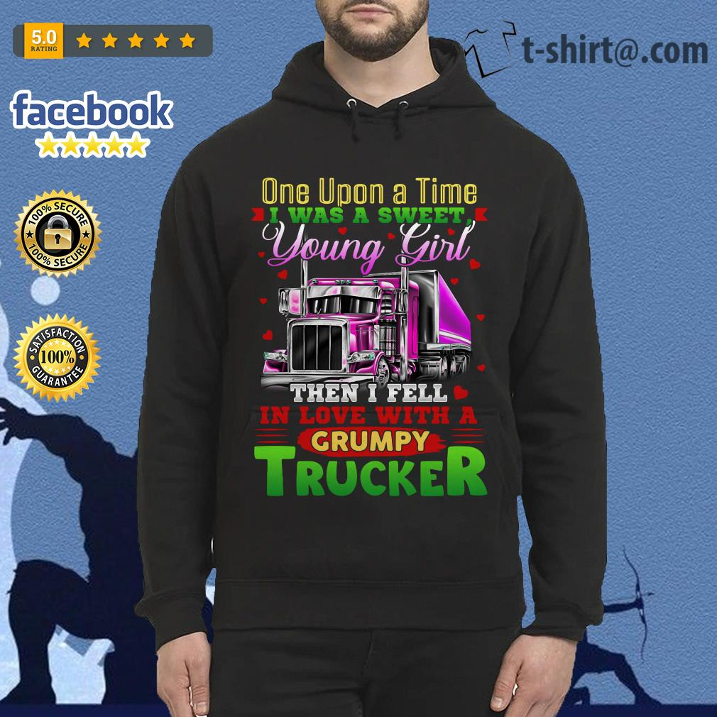 Truck one upon a time I was a sweet young girl then I fell in love Hoodie