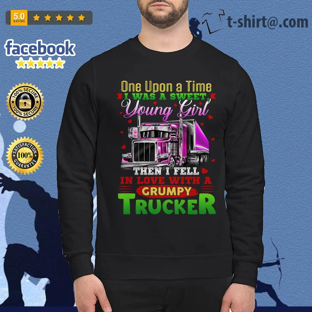Truck one upon a time I was a sweet young girl then I fell in love Sweater