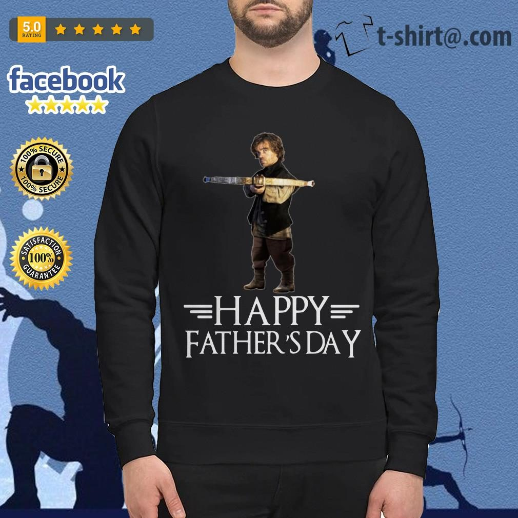 Tyrion Lannister happy fathers day Sweater