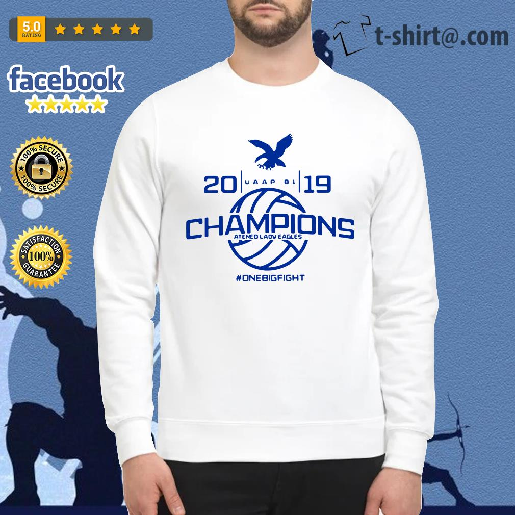 UAAP 81 2019 Champions Ateneo Lady Eagles one big fight Sweater