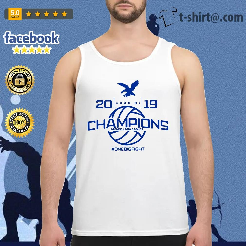 UAAP 81 2019 Champions Ateneo Lady Eagles one big fight Tank Top