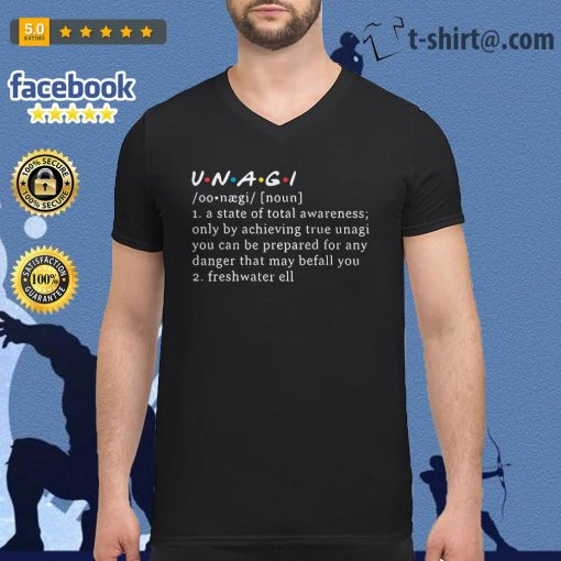 UNAGI meaning a state of total awareness only by achieving true unagi V-neck T-shirt