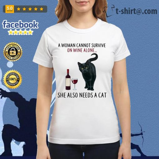 A woman cannot survive on wine alone she also need a cat Ladies Tee