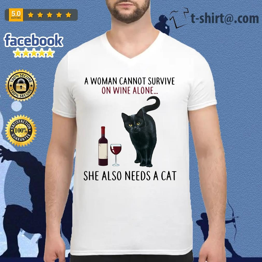 A woman cannot survive on wine alone she also need a cat V-neck T-shirt