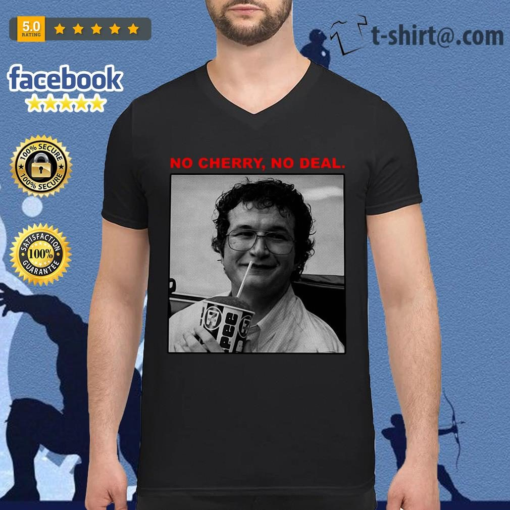 Alexei no cherry no deal Stranger Things V-neck T-shirt