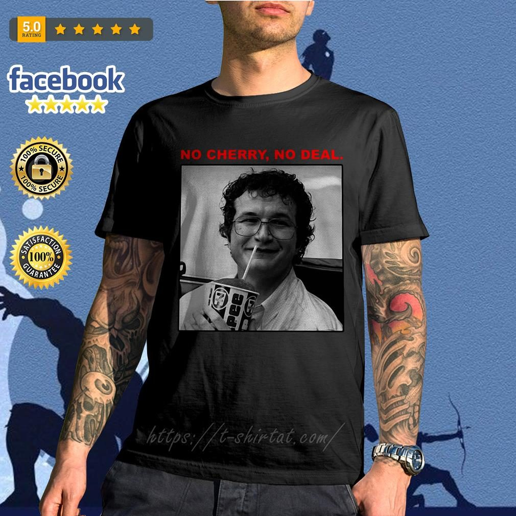 Alexei no cherry no deal Stranger Things shirt