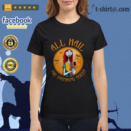 All hall the drinking Queen Nightmare Before Christmas wine Ladies Tee