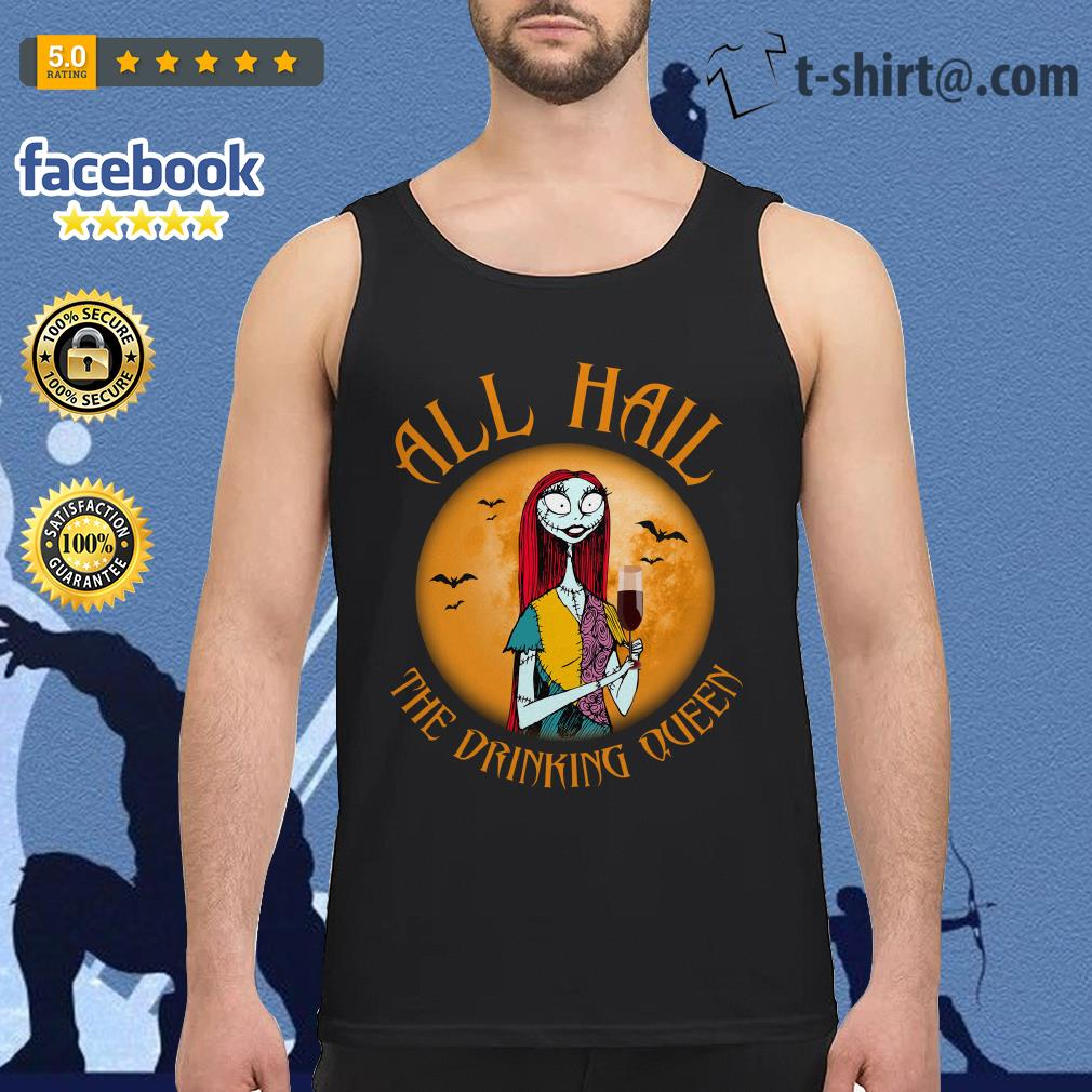 All hall the drinking Queen Nightmare Before Christmas wine Tank top