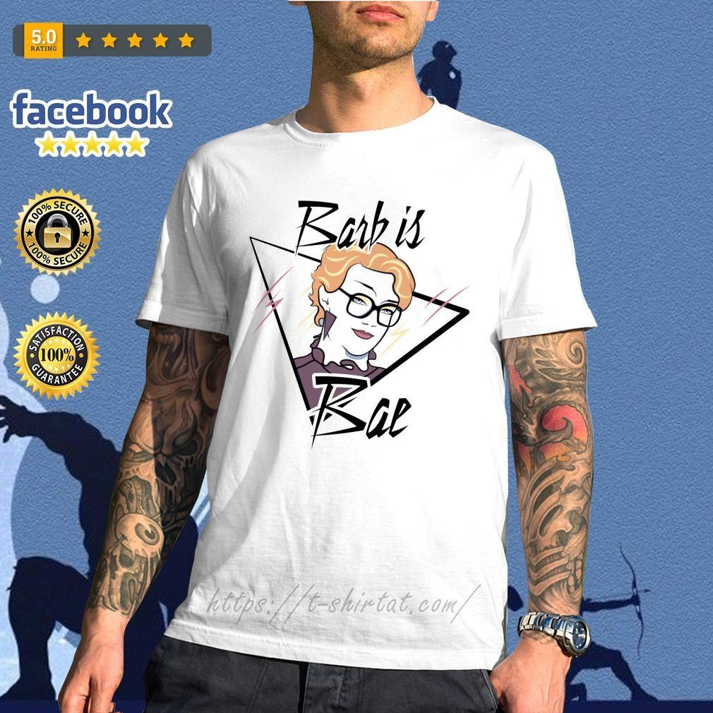 Barb is Bae Stranger Things shirt