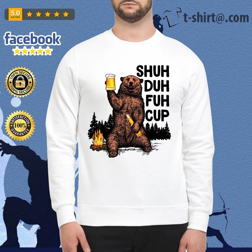 Bear Shuh Duh Fuh Cup beer camping Sweater