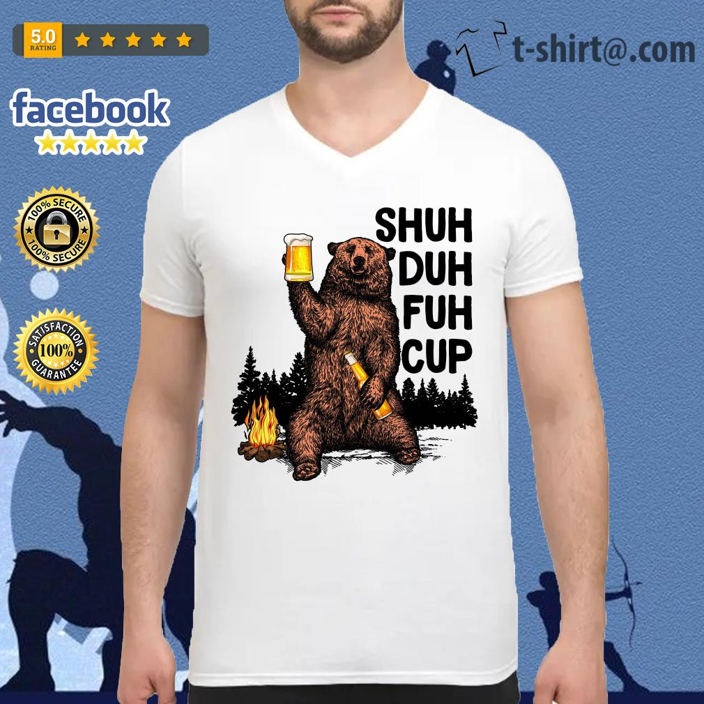 Bear Shuh Duh Fuh Cup beer camping V-neck T-shirt