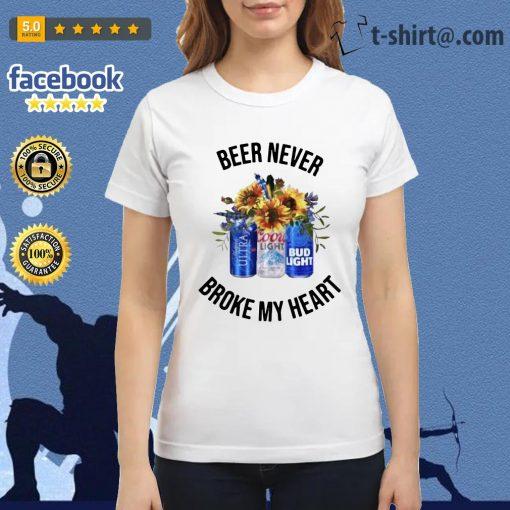 Beer never broke my heart Michelob Ultra Coors Light Bud Light Ladies Tee