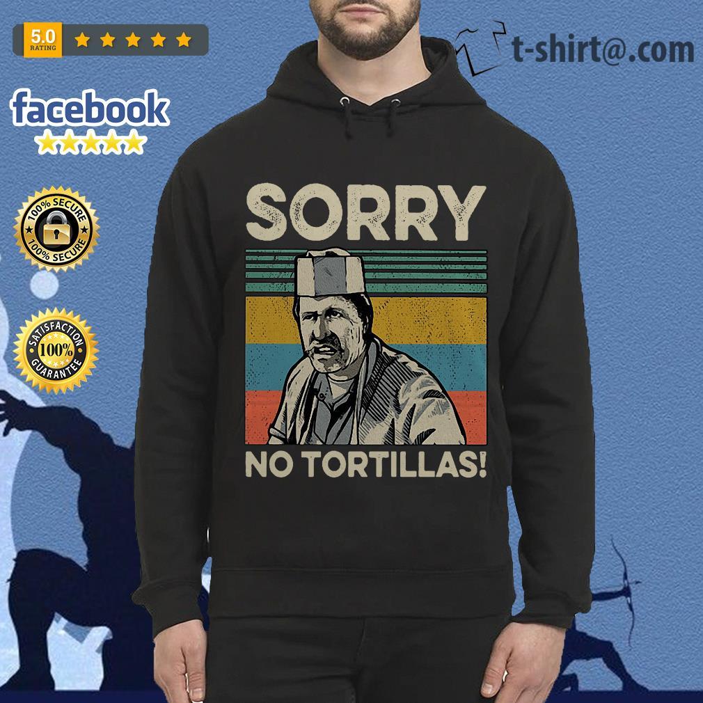 Blood In Blood sorry no Tortillas vintage hoodie