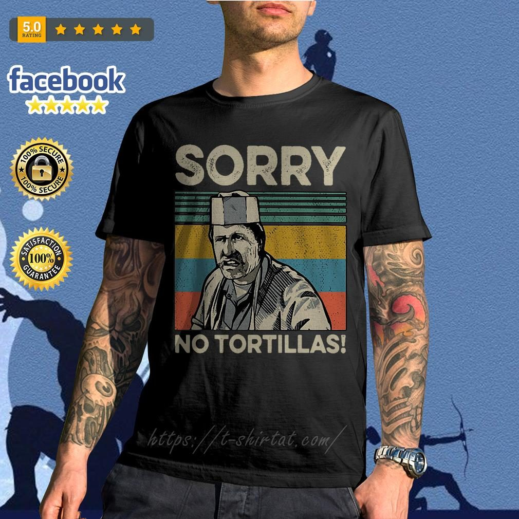 Blood In Blood sorry no Tortillas vintage shirt