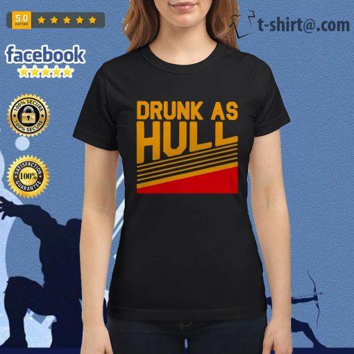 Brett Hull drunk as hull Ladies Tee