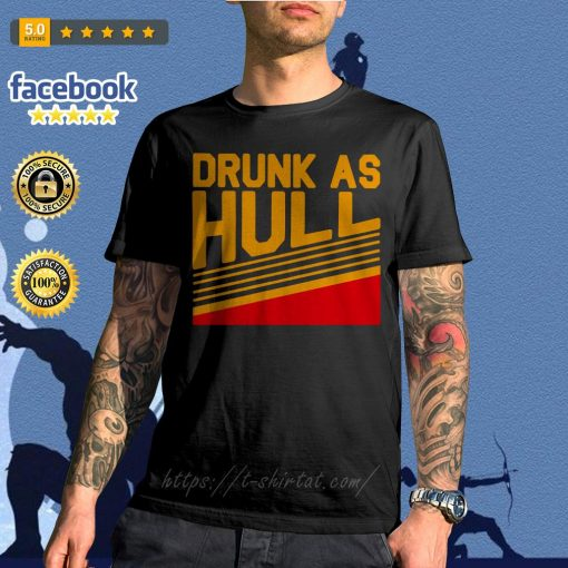 Brett Hull drunk as hull shirt