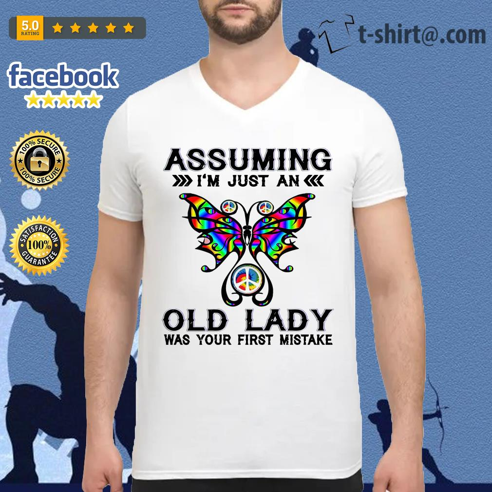 Butterfly assuming I'm just an old lady was your first mistake V-neck T-shirt