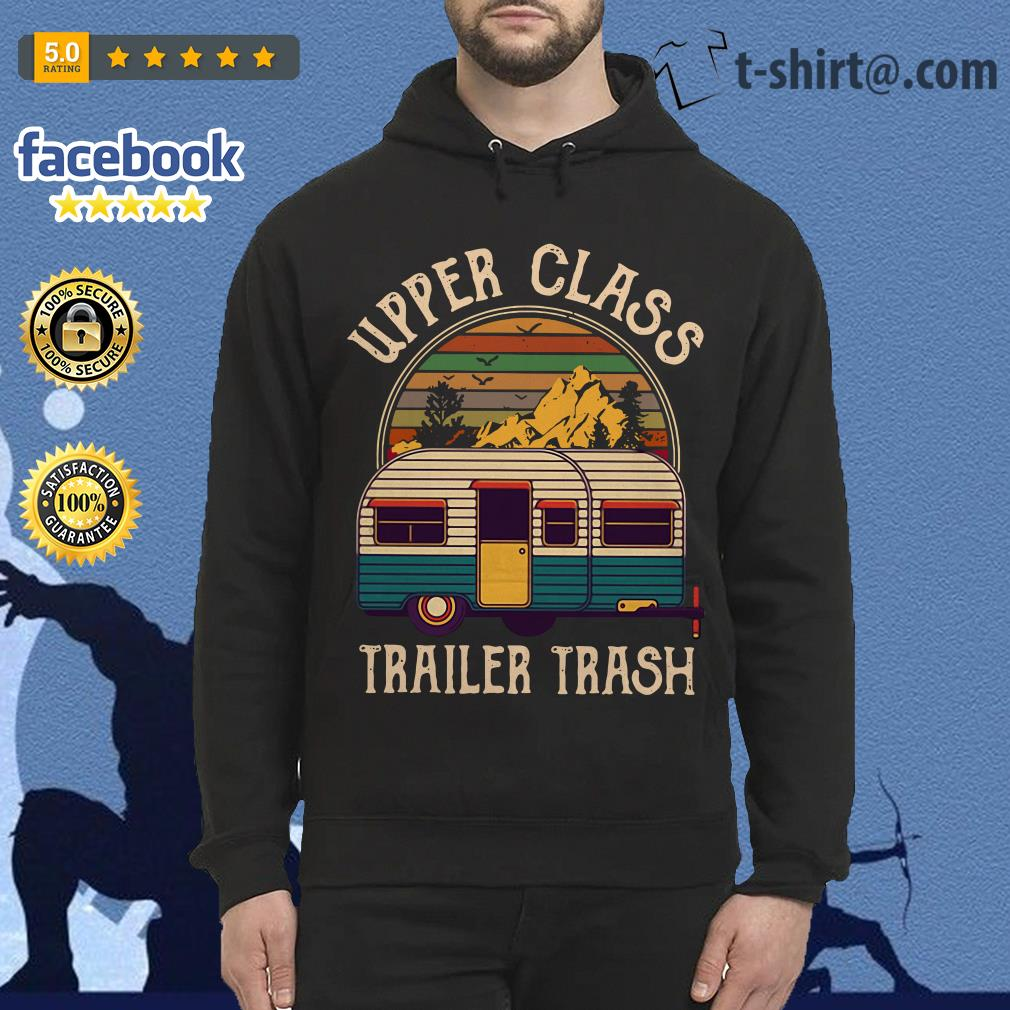 Camping upper class trailer trash vintage Hoodie