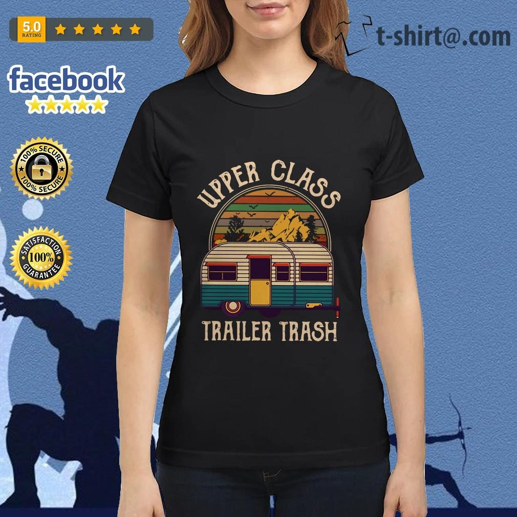 Camping upper class trailer trash vintage Ladies Tee
