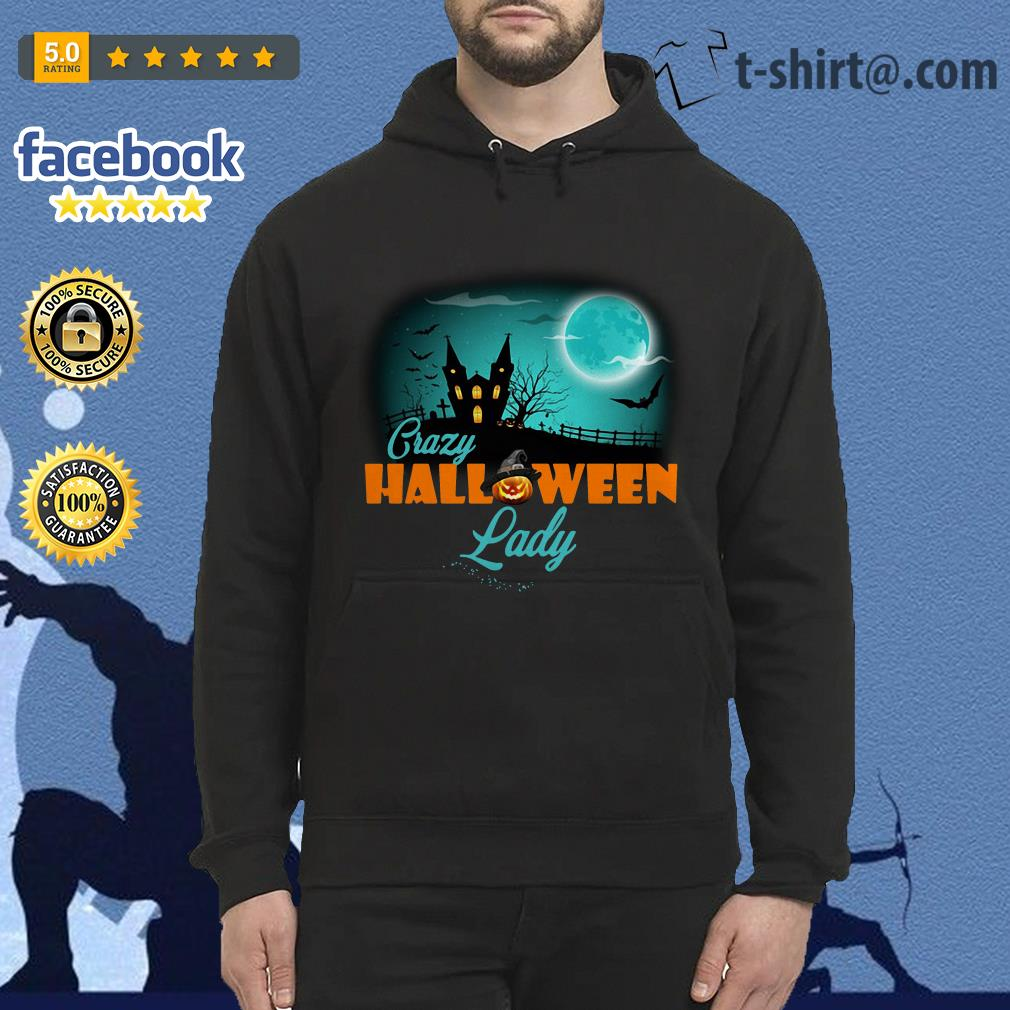 Crazy Halloween lady Hoodie