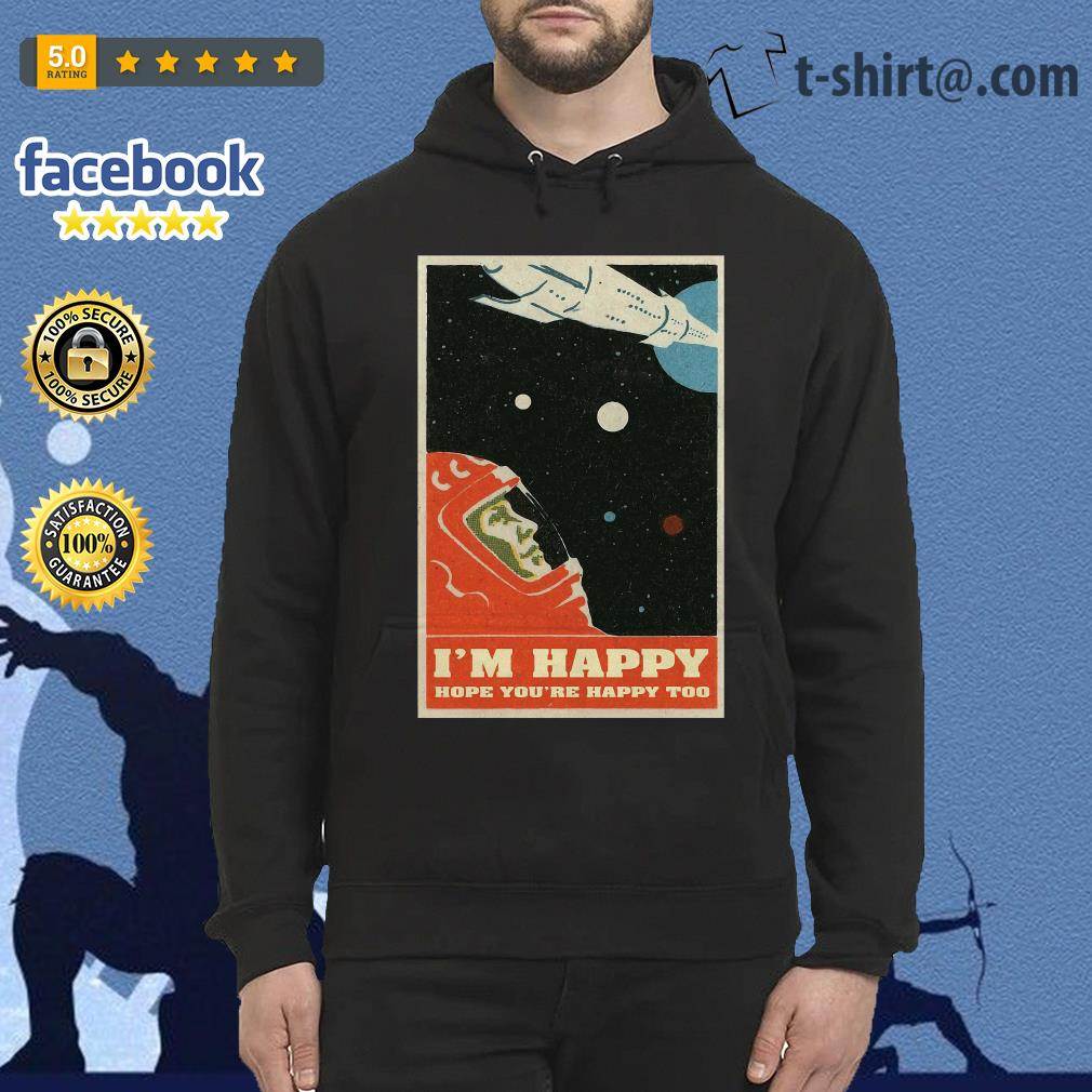 David Bowie I'm happy hope you're happy too poster hoodie