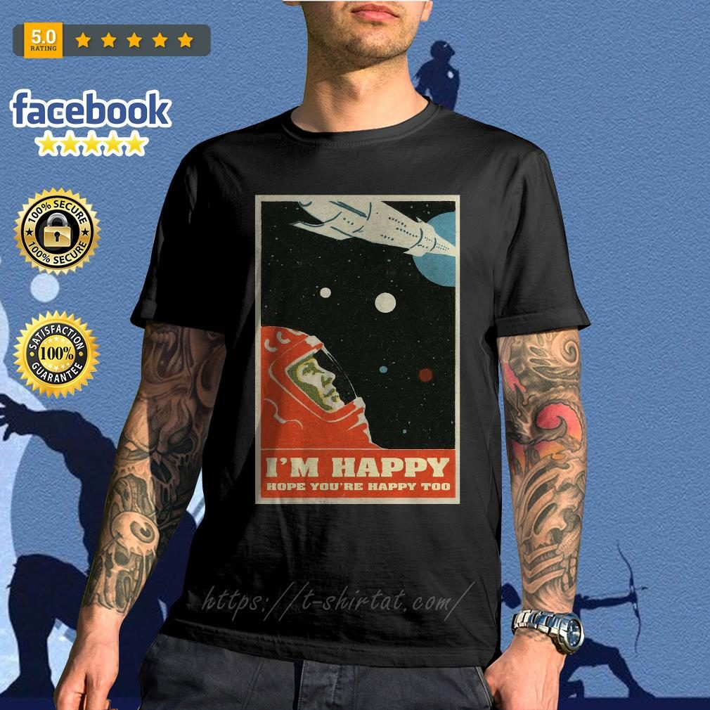 David Bowie I'm happy hope you're happy too poster shirt