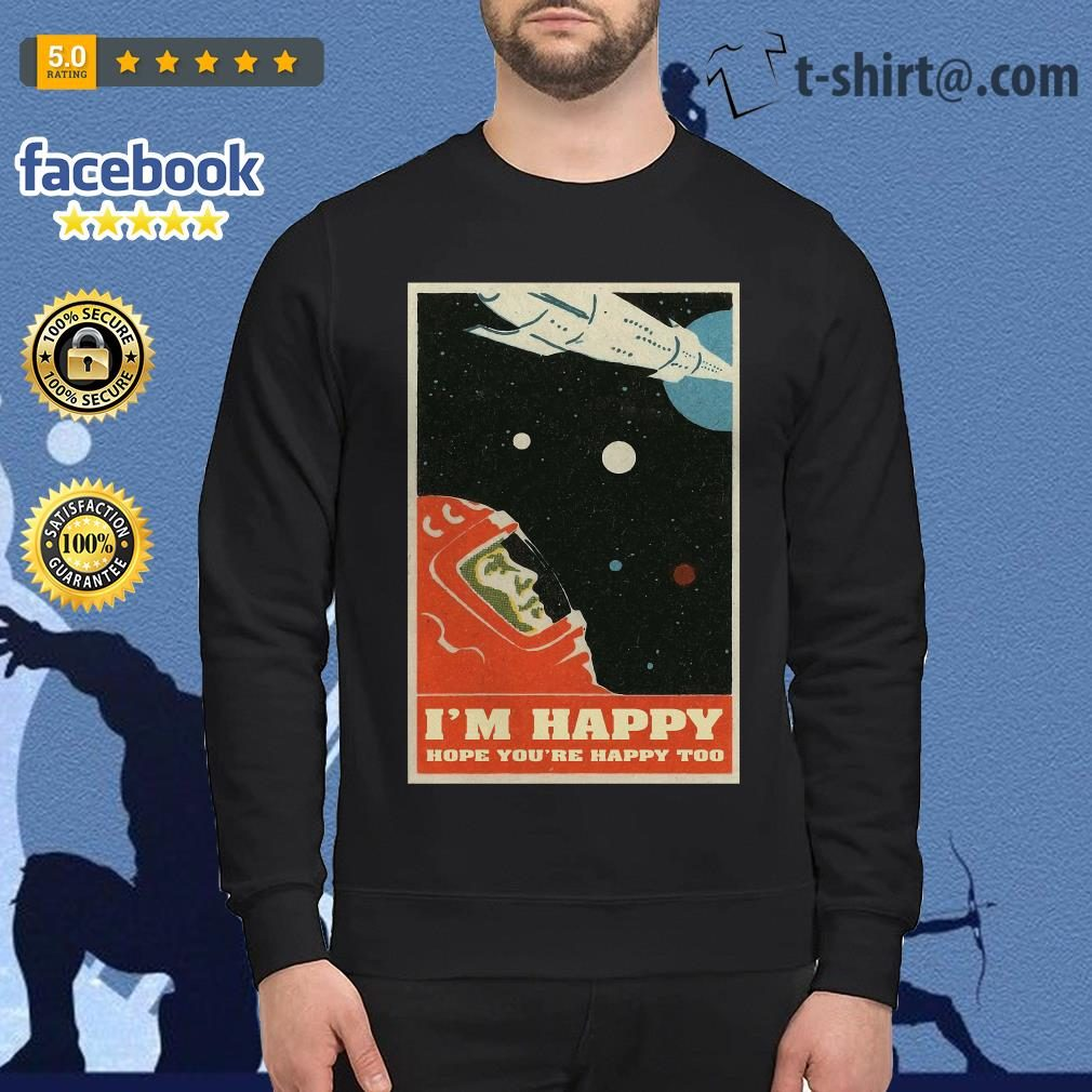 David Bowie I'm happy hope you're happy too poster Sweater