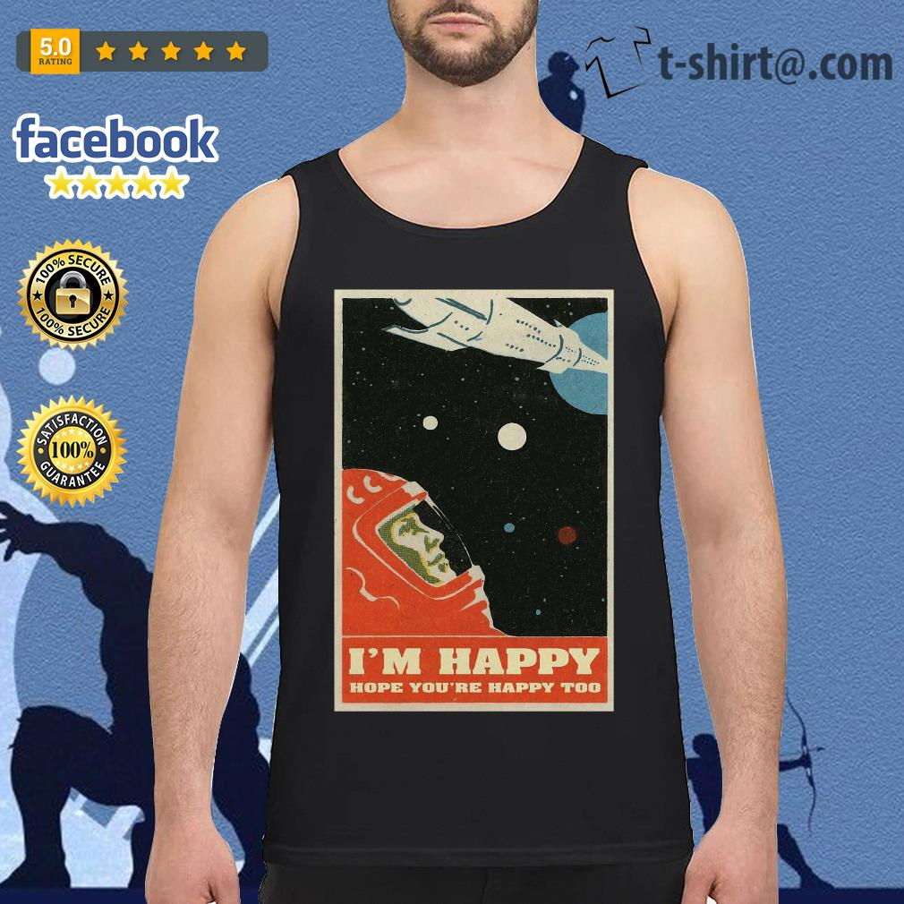 David Bowie I'm happy hope you're happy too poster tank top