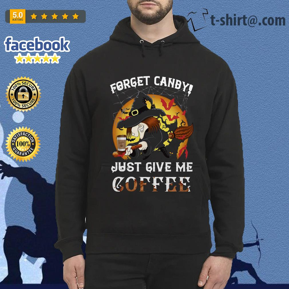 Forget Canby just give me coffee Halloween Hoodie