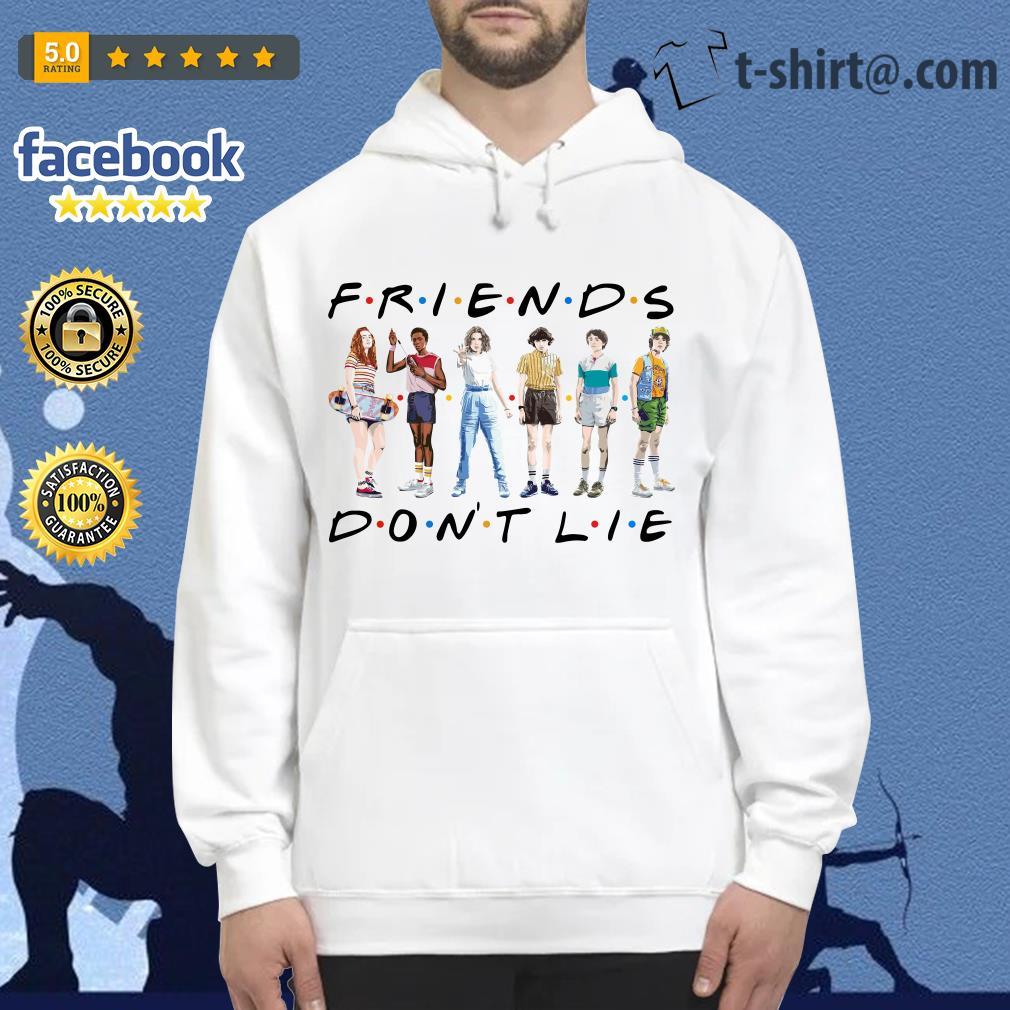 FRIENDS Stranger Things 3 friends don't lie Hoodie