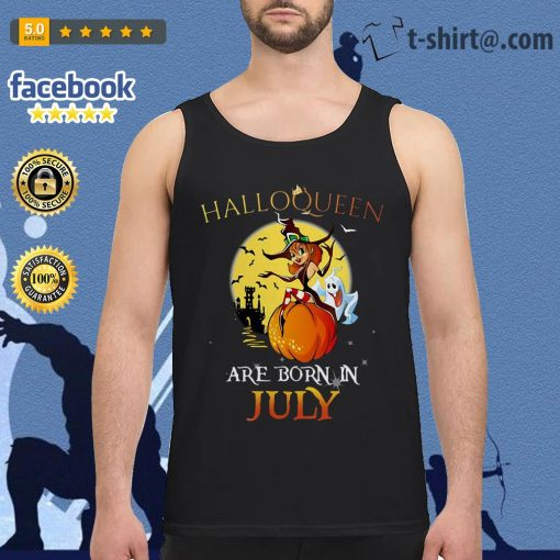 Halloqueen are born in July Tank top