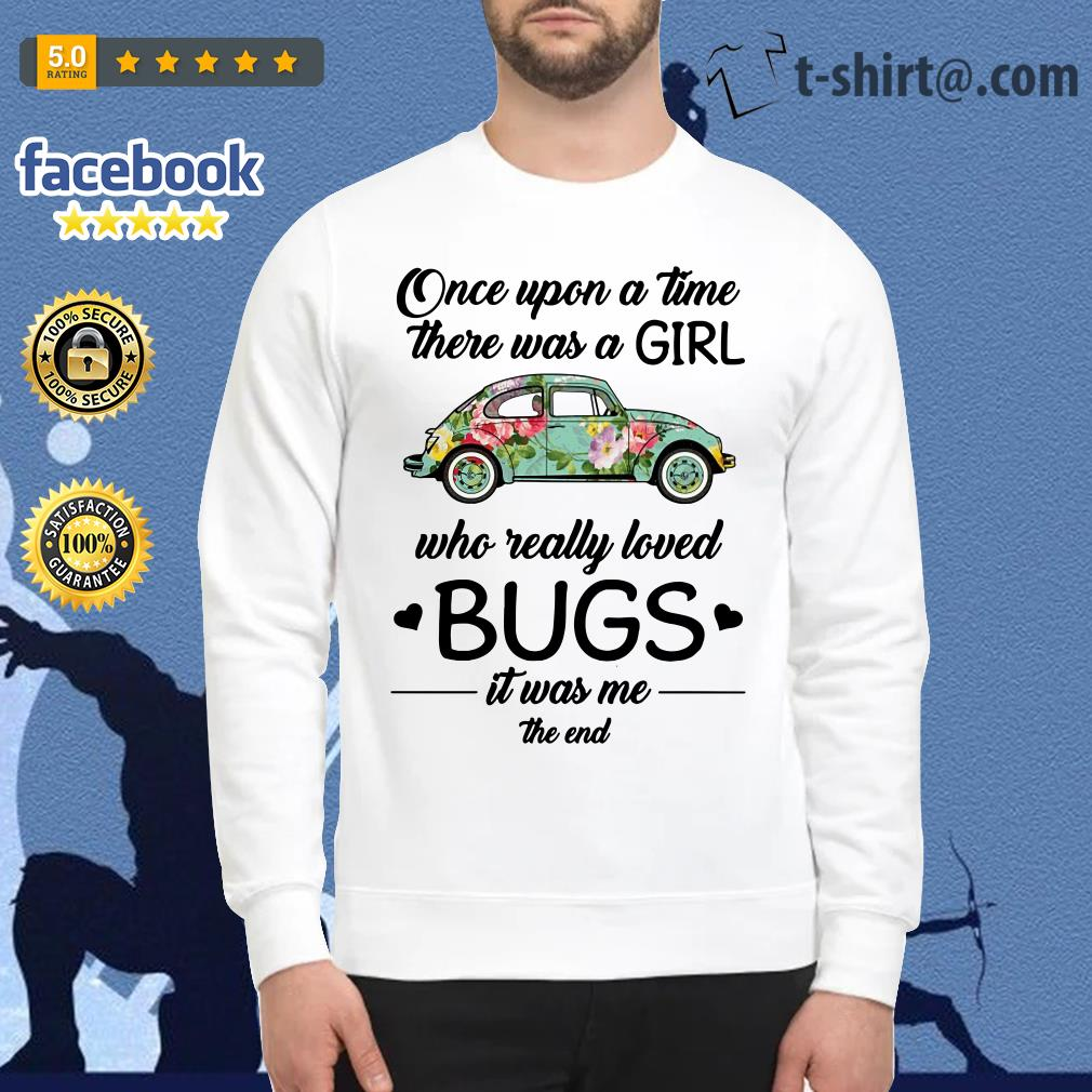 Hippie car once upon a time there was a girl who really loved bugs Sweater