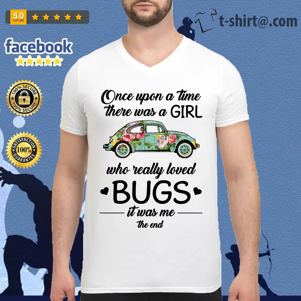 Hippie car once upon a time there was a girl who really loved bugs V-neck T-shirt