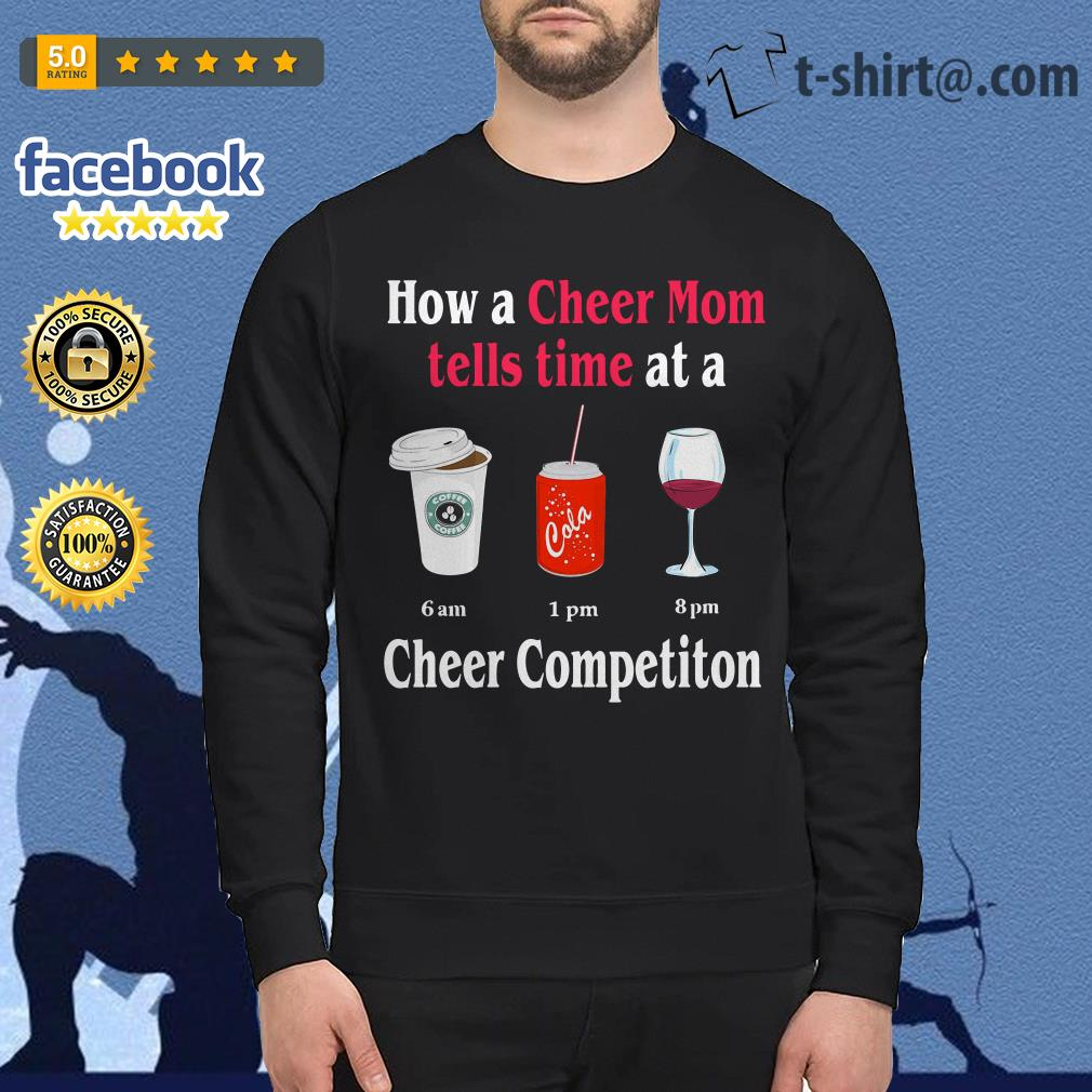 How a Cheer Mom tells time at a Coffee Coca Wine Cheer competition Sweater