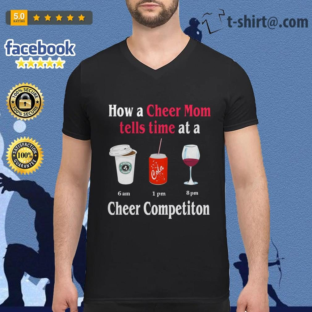 How a Cheer Mom tells time at a Coffee Coca Wine Cheer competition V-neck T-shirt