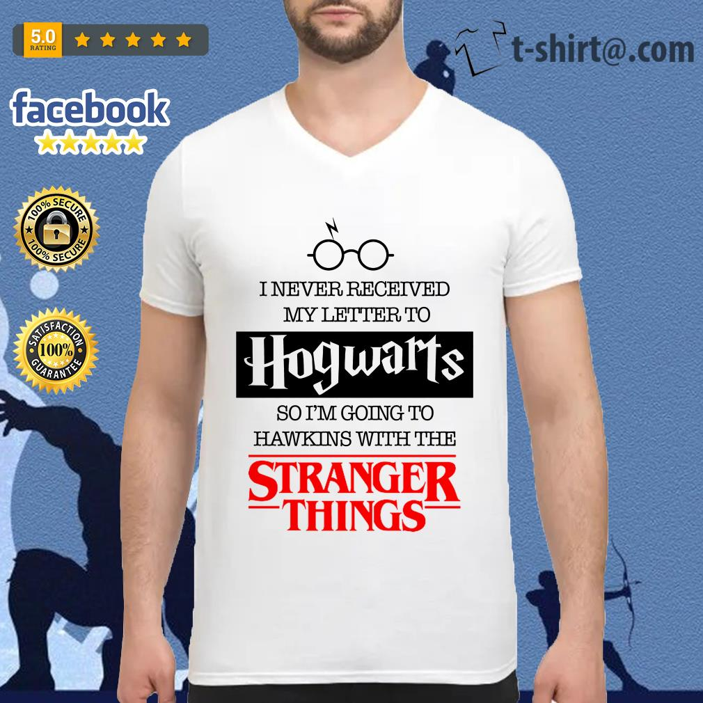 I never received my letter to Hogwarts so I'm going to Hawkins with the Stranger things V-neck T-shirt