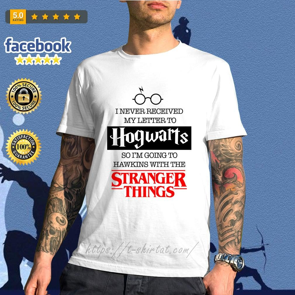 I never received my letter to Hogwarts so I'm going to Hawkins with the Stranger things shirt
