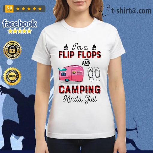 I'm a flip flop and camping Kinda girl Ladies Tee