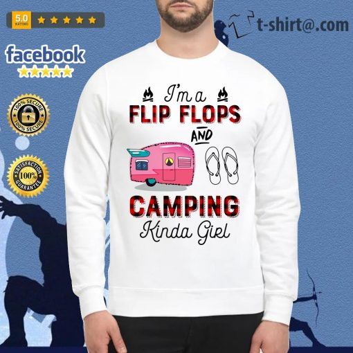 I'm a flip flop and camping Kinda girl Sweater